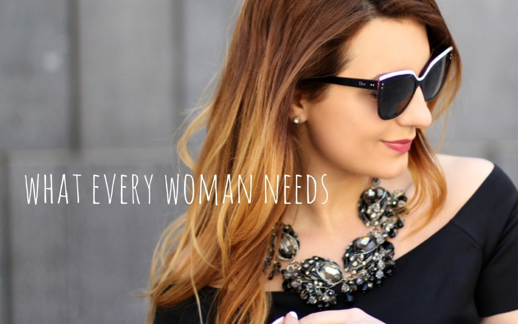 What Every Woman Needs